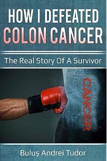 The Colon Cancer Diet Maloney N D Dr Christopher J 9781530478132 Amazon Com Books