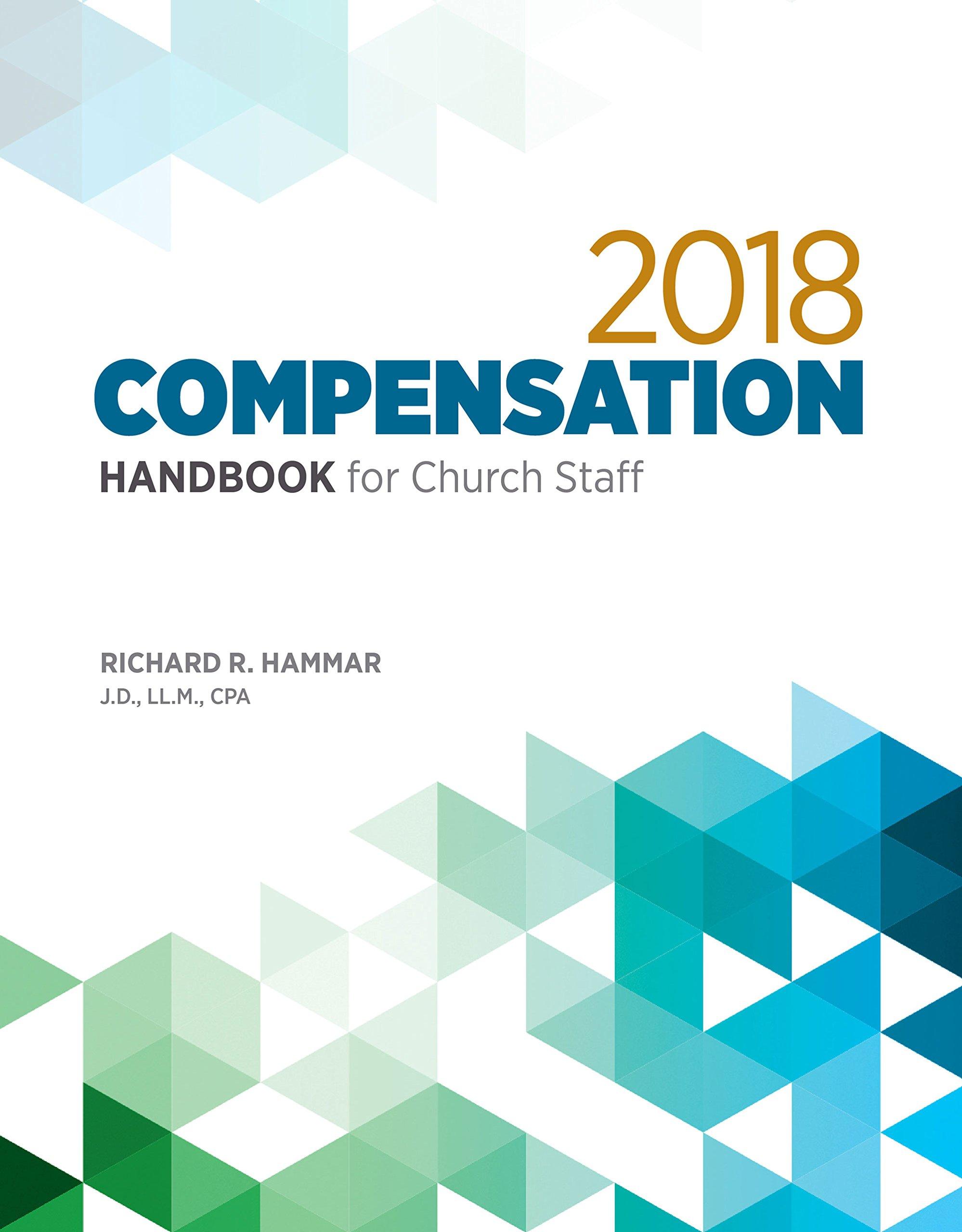 2018 compensation handbook for church staff richard r hammar 710ic4fe6fl 0917463765 church administrator salary church business
