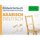 PONS Bildwörterbuch Arabisch: 1.500 nützliche Wörter für den Alltag