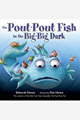 The Pout-Pout Fish in the Big-Big Dark (A Pout-Pout Fish Adventure) Board book
