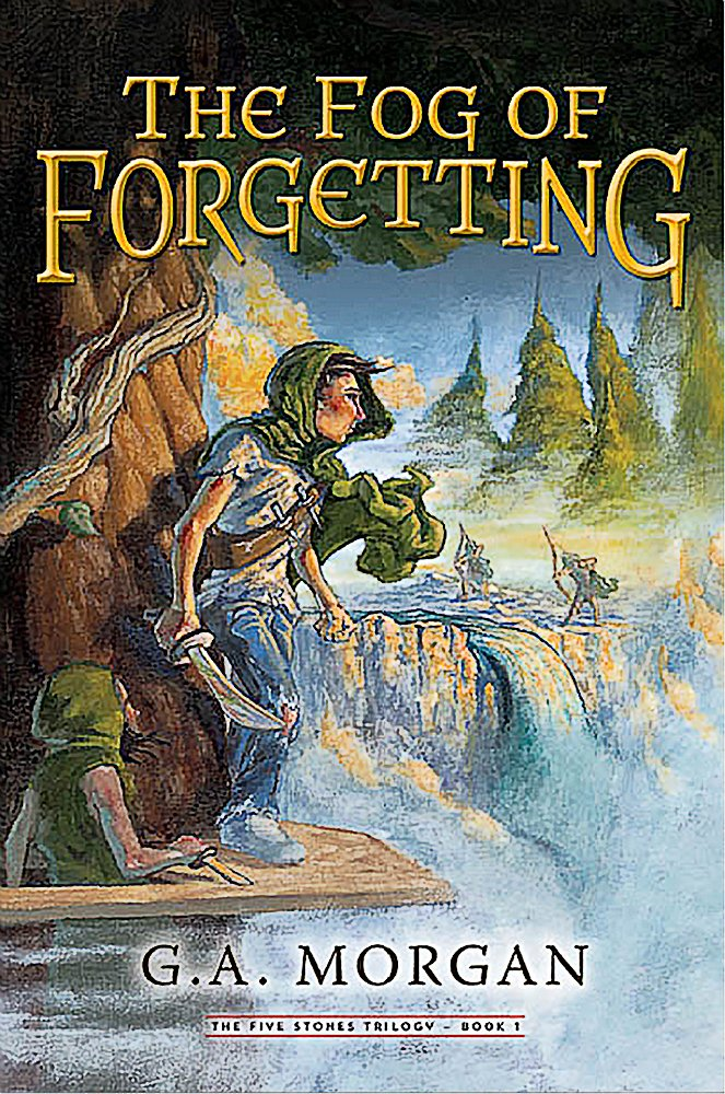 Read Online The Fog of Forgetting (Five Stones Trilogy) PDF