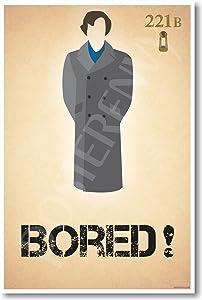 Sherlock Holmes - Bored - New Humor Poster