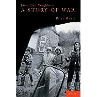 Love Thy Neighbour: A story of war