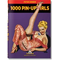 1000 Pin-Up Girls: BU (Bibliotheca Universalis)