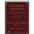 Systematic Theology (Complete - Volume 1, 2 & 3 of 3)