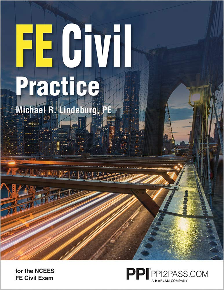 FE Civil Practice by PPI, A Kaplan Company