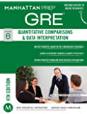 GRE Quantitative Comparisons & Data Interpretation (Manhattan Prep GRE Strategy Guides)