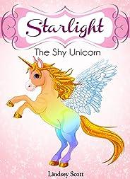 Books For Kids: Starlight The Shy Unicorn: Children's Books, Kids Books, Bedtime Stories For Kids, Kids Adventure Books, Kid