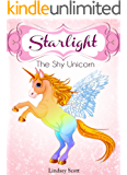 Books For Kids: Starlight The Shy Unicorn: Children's Books, Kids Books, Bedtime Stories For Kids, Free Stories,Kids Adventure Books, Kids Fantasy (Kids ... (Unicorns: Kids Fantasy Books Book 1)