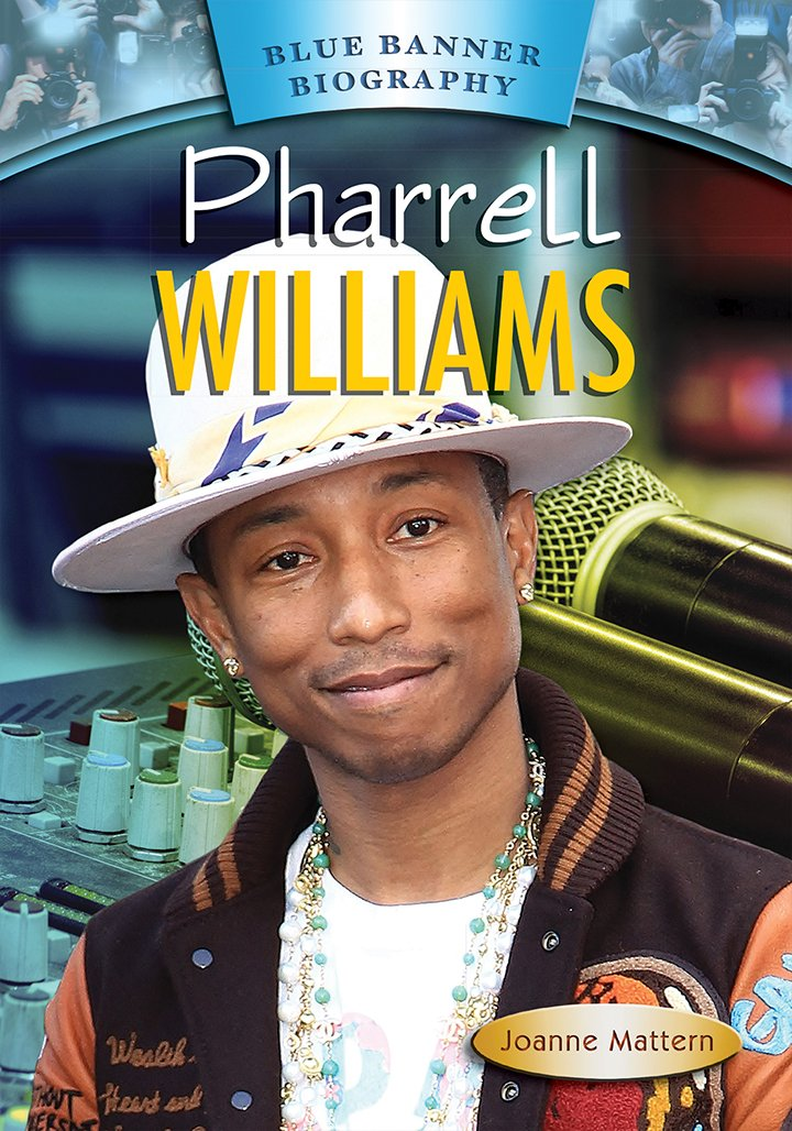 Pharrell Williams (Blue Banner Biography)
