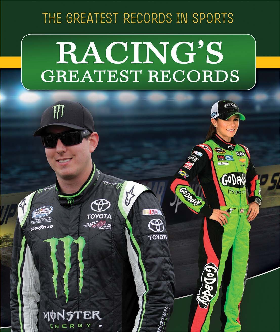 Racing's Greatest Records (The Greatest Records in Sports)