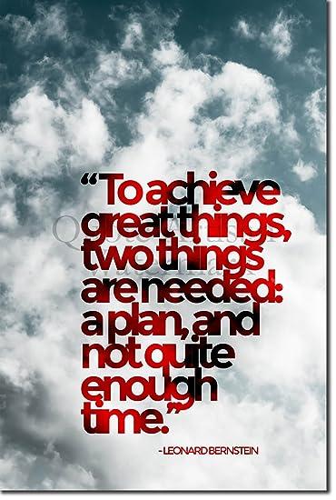 Leonard Bernstein Quote U0026quot;TO ACHIEVE GREAT THINGS...u0026quot;   12x8