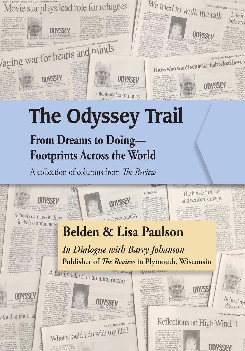 The Odyssey Trail: From Dreams to Doing?Footprints Across