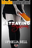 Betraying Benjamin (Blackmailing Benjamin Book 2)