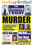 THE CHESAPEAKE TODAY August 2013 All Crime, All The Time