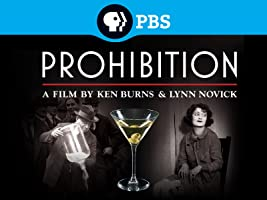 Ken Burns: Prohibition Season 1