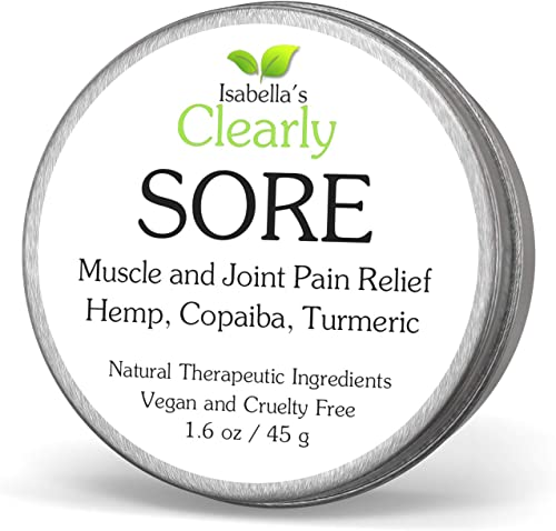 Clearly SORE, Pain Relief for Sore Muscles, Joints, Back, Neck Pain. Anti Inflammatory Fast Acting Herbal Muscle Rub with Hemp Oil, Copaiba, Turmeric, Black pepper, Ginger Essential Oils. Fast Relief.
