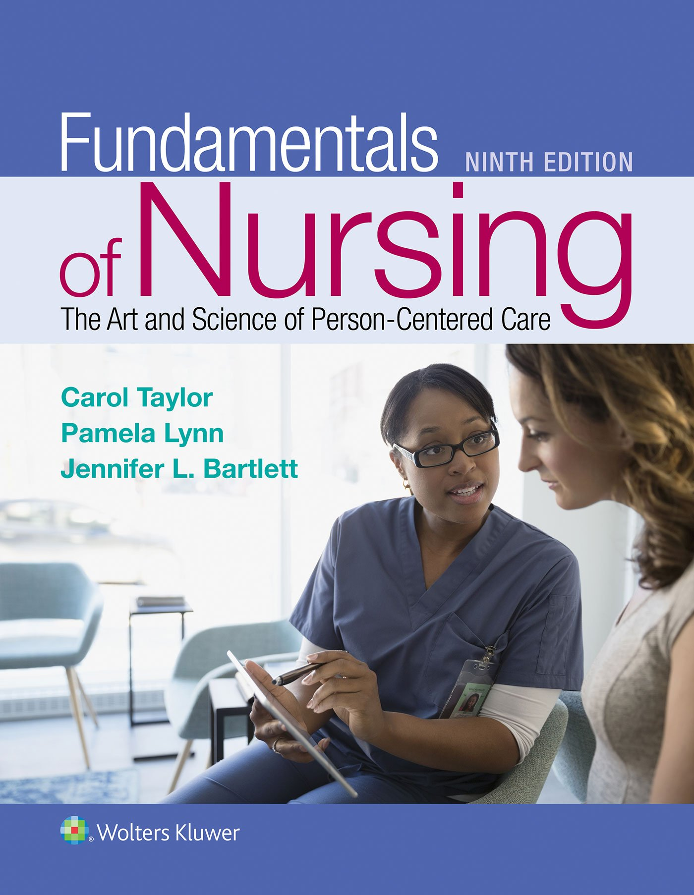 Fundamentals of Nursing: The Art and Science of Person-Centered Care by LWW