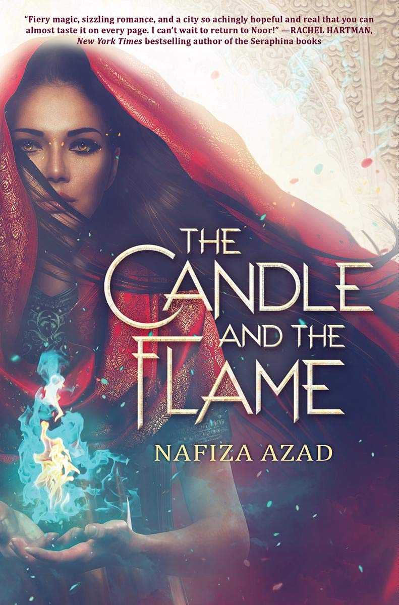 Amazon.com: The Candle and the Flame (9781338306040): Azad, Nafiza: Books