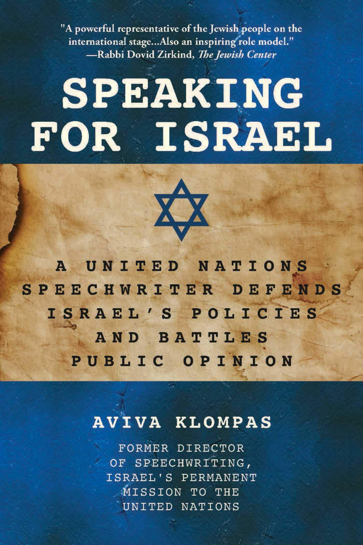 3afeac3d2fa4d Speaking for Israel: A United Nations Speechwriter Defends Israel's  Policies and Battles Public Opinion Hardcover – June 25, 2019