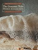Gossamer Webs Design Collection: Three Orenburg Shawls to Knit