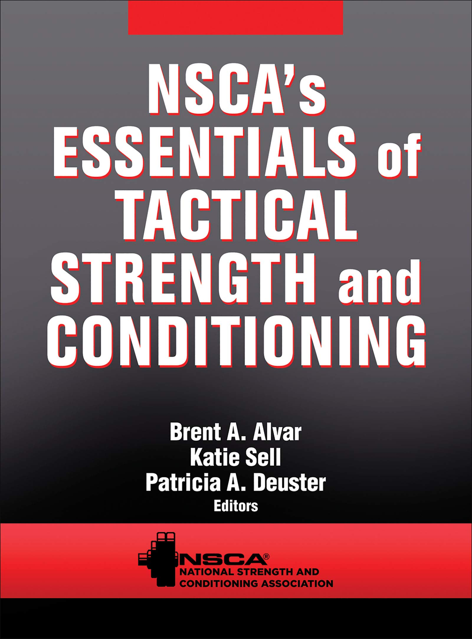 Nscas Essentials Of Tactical Strength And Conditioning Amazon