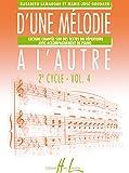 D'une mélodie à l'autre Volume 4