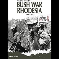 Bush War Rhodesia 1966-1980 (Africa@War Book 17)