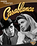 Casablanca: Inside the Script