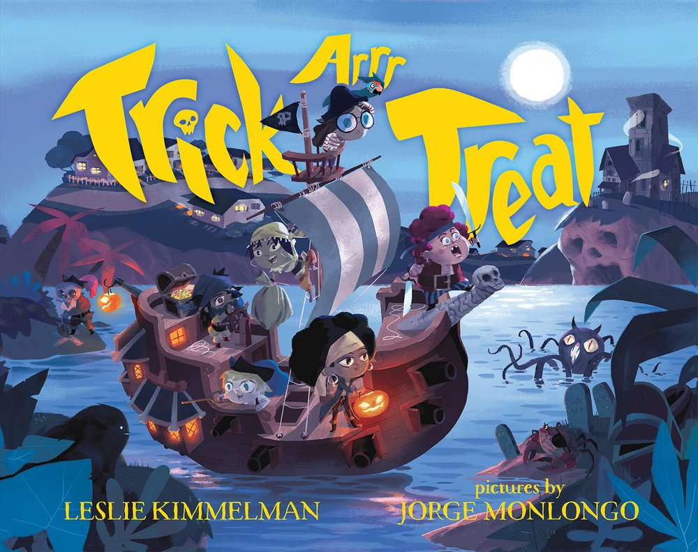 Trick ARRR Treat: A Pirate Halloween: Kimmelman, Leslie, Monlongo, Jorge:  9780807580660: Amazon.com: Books