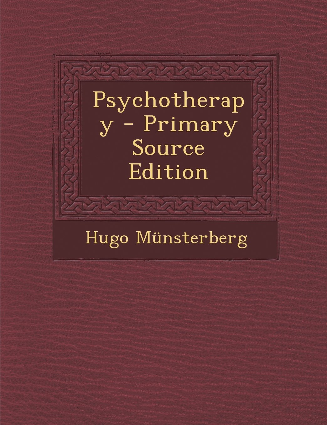 Psychotherapy - Primary Source Edition ebook