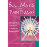 Soul Mates and Twin Flames: The Spiritual Dimension of Love and Relationships (Pocket Guides to Practical Spirituality)