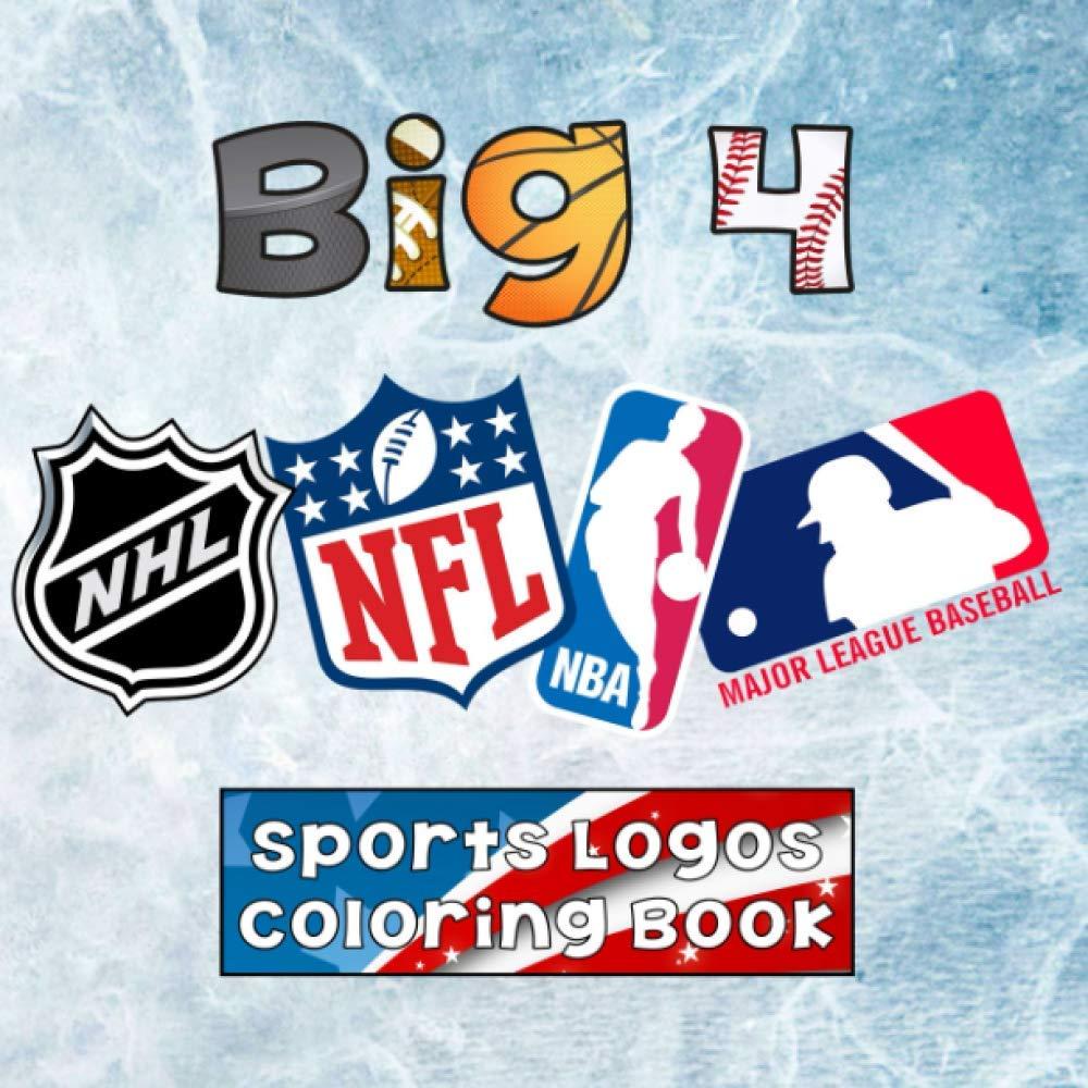 Big 4 Sports Logos Coloring Book Mlb Nba Nfl Nhl Team Logos To Color Unique Birthday Gift Present Idea Books U S Sport 9781791593124 Amazon Com Books