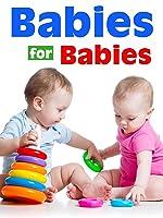 Babies For Babies (No Dialogue)