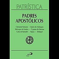 Patrística - Padres Apostólicos - Vol. 1: Clemente Romano   Inácio de Antioquia   Policarpo de Esmirna   O pastor de Hermas   Carta de Barnabé   Pápias   Didaqué