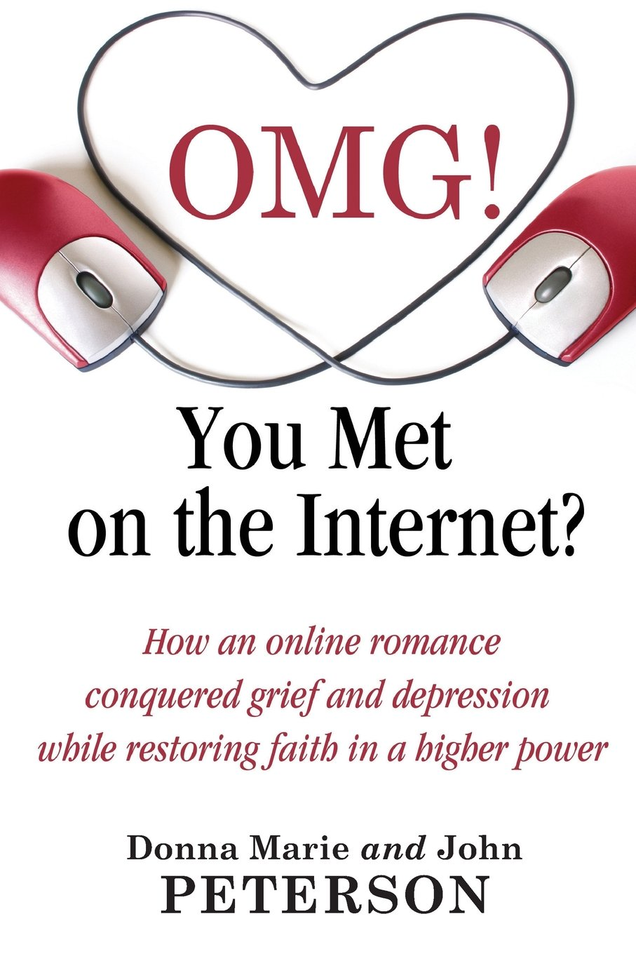 OMG!!!! You Met On The Internet?: How an online romance