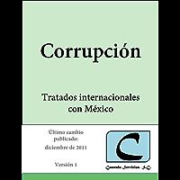 Corrupción - Tratados Internacionales con México