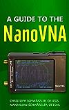 A guide to the NanoVNA