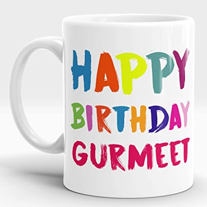 Buy LASTWAVE Happy Birthday Gift For Gurmeet Best Him Mug Coffee Personalised Gifts 11oz White Ceramic Online At Low
