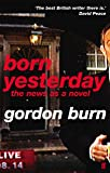 Born Yesterday: The News as a Novel