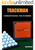 Trackman: Understanding the Numbers (English Edition)
