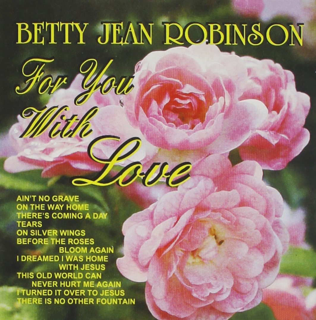 Betty Jean Robinson - For You with Love - Amazon.com Music