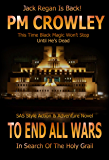 To End All Wars: Part Five of the Jack Regan SAS Action & Adventure Story