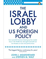 Israel Lobby And Us Foreign Policy, The