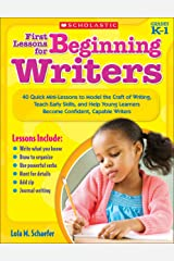 First Lessons for Beginning Writers Kindle Edition