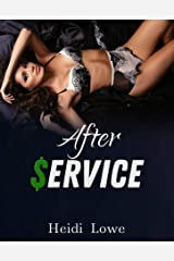 After Service (Service Girl Chronicles Book 4) Kindle Edition