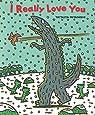 I Really Love You (Tyrannosaurus Series)