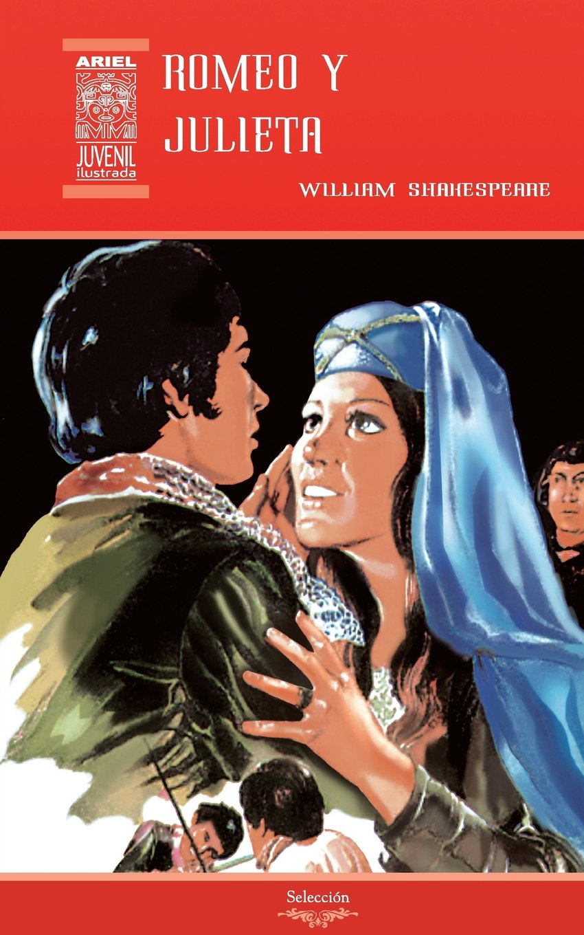 Romeo y Julieta: Volume 22 (Ariel Juvenil): Amazon.es: William Shakespeare, William Palacios, Nelson Jácome, Rafael Díaz Ycaza: Libros