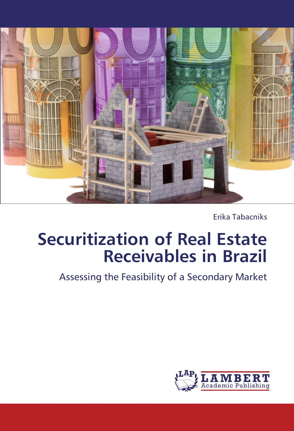 Securitization of Real Estate Receivables in Brazil: Assessing the