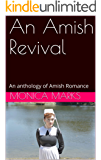 An Amish Revival: An anthology of Amish Romance